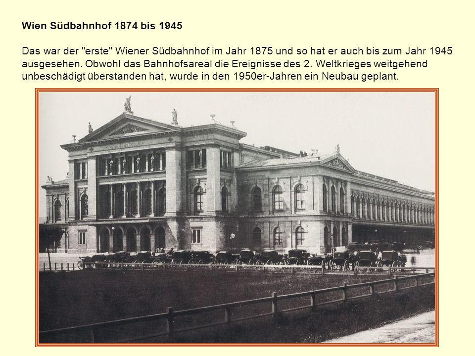 Die Spannweite der Deckenkonstruktion betrug 23 Meter, Der Vorgänger des heutigen Südbahnhofs Gloggnitzer Bahnhof 1841-1846 unter Matthias Schönerer im klassizistischen Stil erbaut