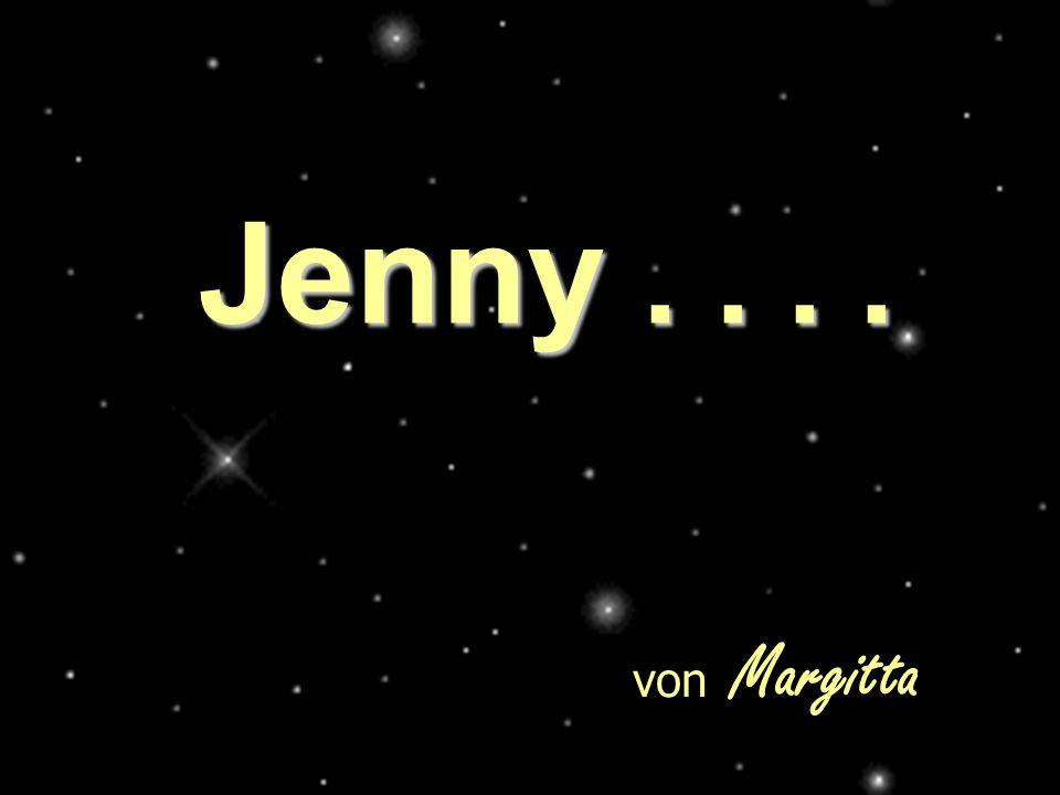 Jenny.... von Margitta