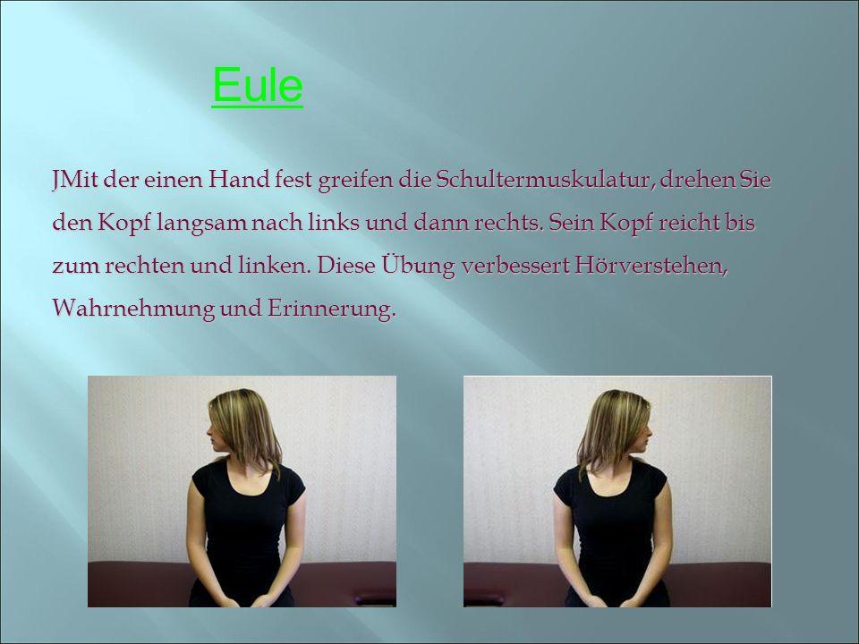JMit der einen Hand fest greifen die Schultermuskulatur, drehen Sie den Kopf langsam nach links und dann rechts. Sein Kopf reicht bis zum rechten und