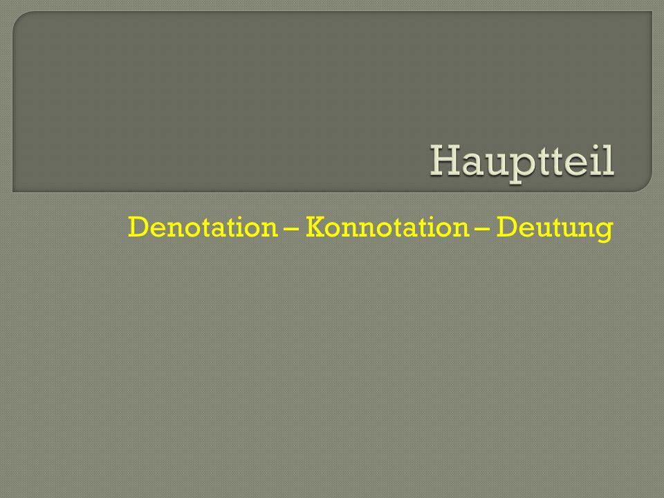 Denotation – Konnotation – Deutung