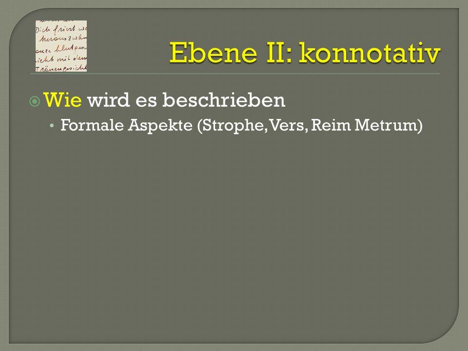 Formale Aspekte (Strophe, Vers, Reim Metrum)