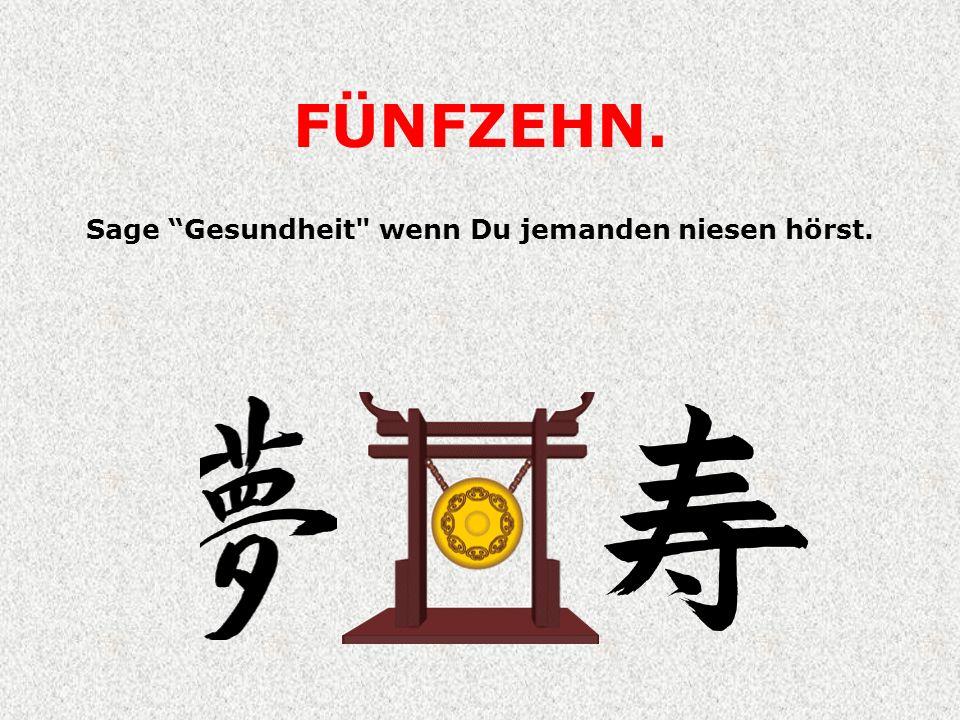 FÜNFZEHN. Sage Gesundheit