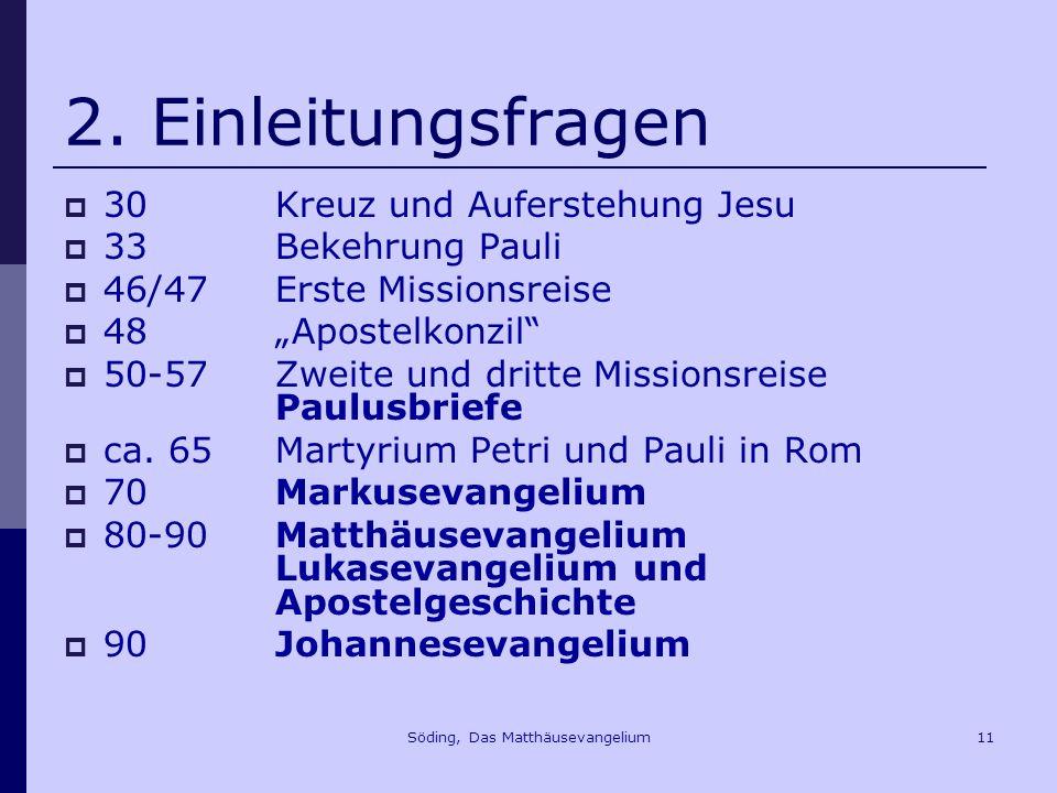 Söding, Das Matthäusevangelium11 2.