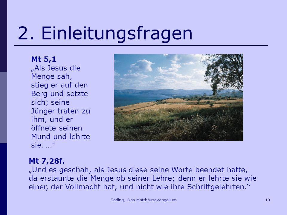 Söding, Das Matthäusevangelium13 2.