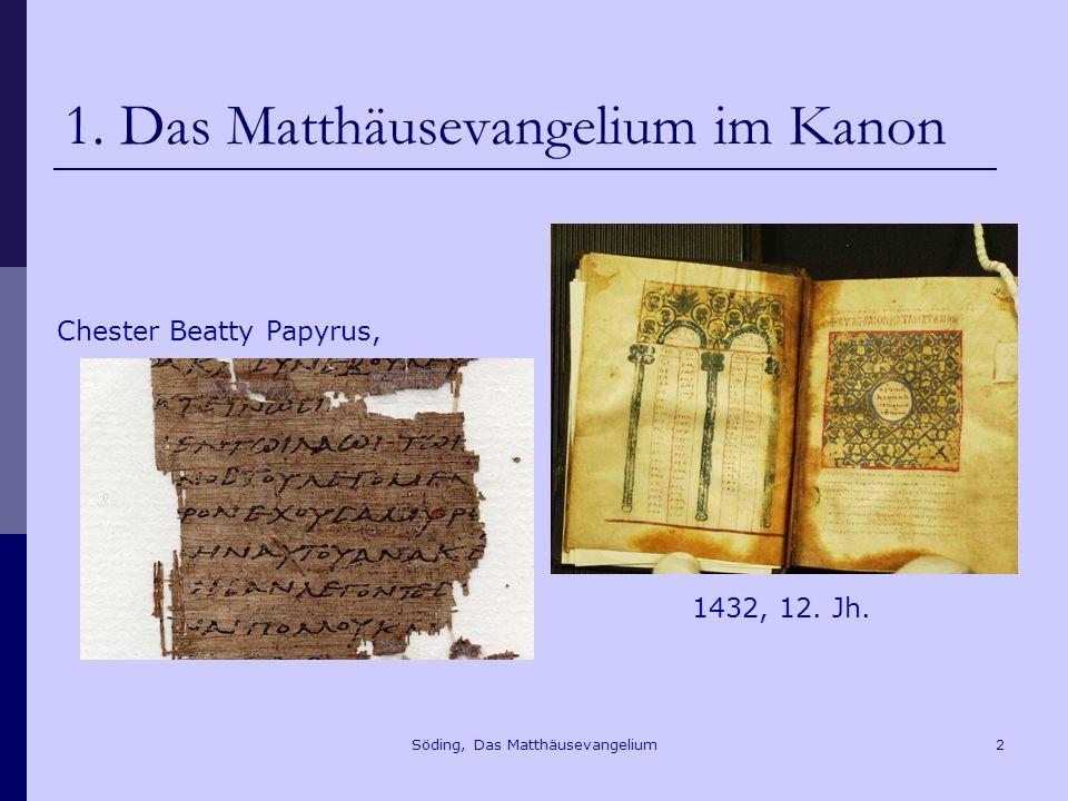 Söding, Das Matthäusevangelium43 7.2 Die Werke der Liebe Mt 25,35f.
