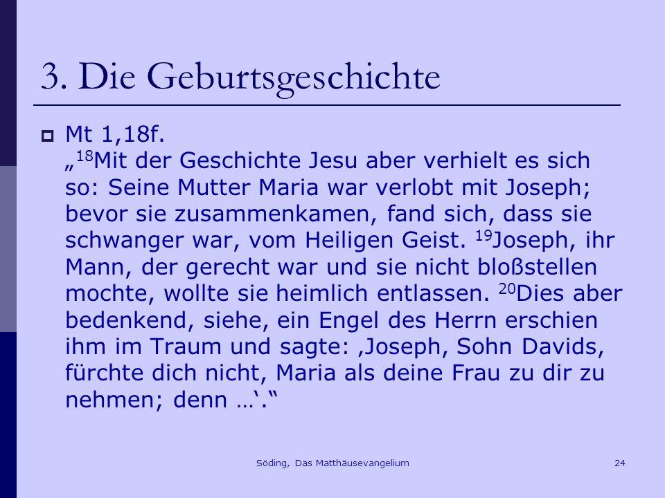 Söding, Das Matthäusevangelium24 3.Die Geburtsgeschichte Mt 1,18f.