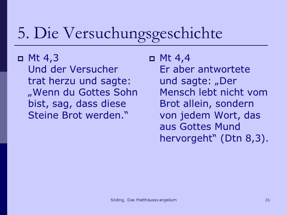 Söding, Das Matthäusevangelium31 5.