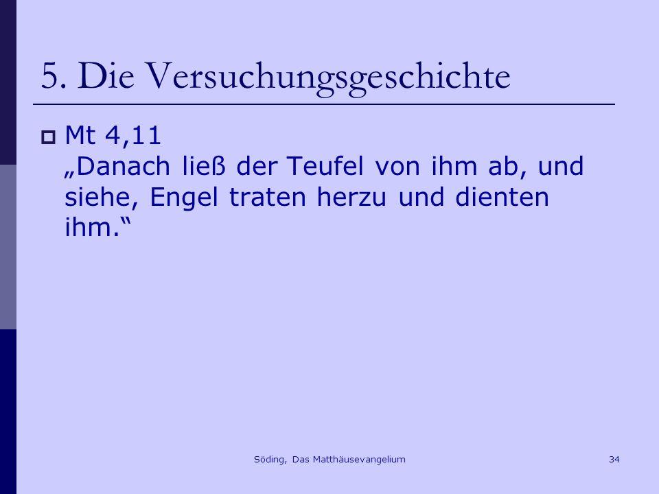 Söding, Das Matthäusevangelium34 5.