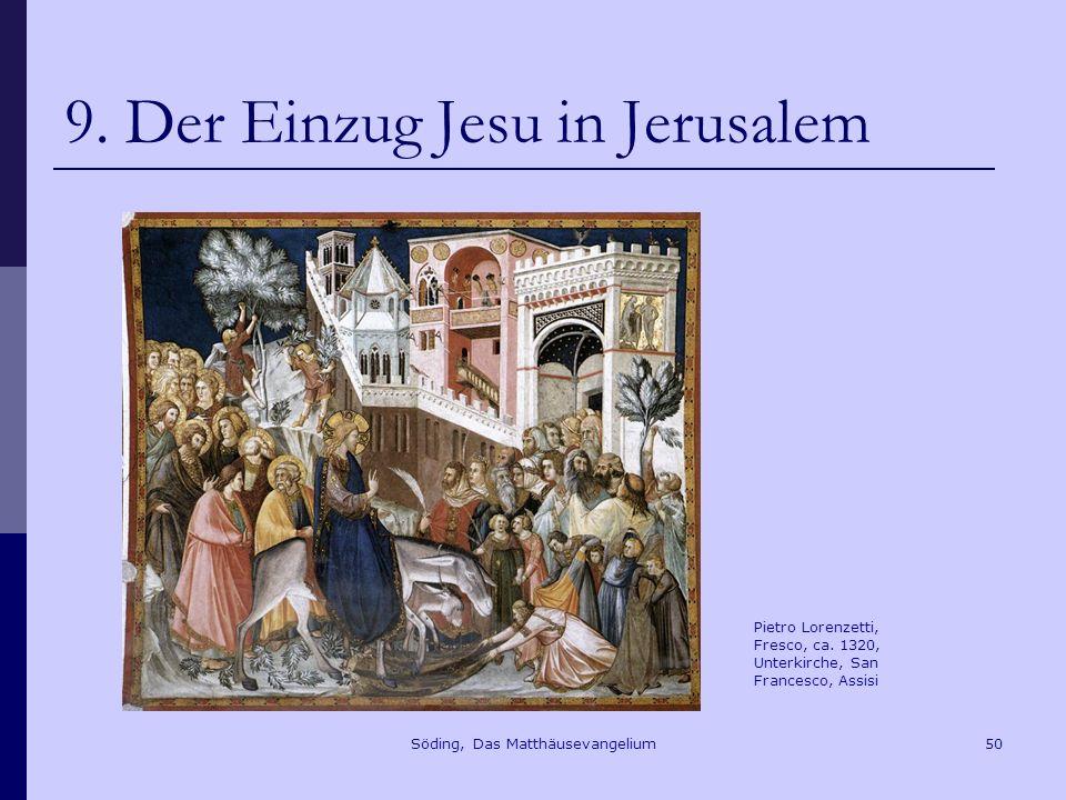 Söding, Das Matthäusevangelium50 9.Der Einzug Jesu in Jerusalem Pietro Lorenzetti, Fresco, ca.