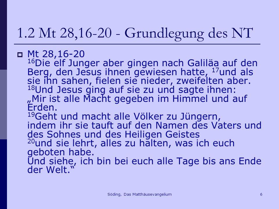 Söding, Das Matthäusevangelium87 10.