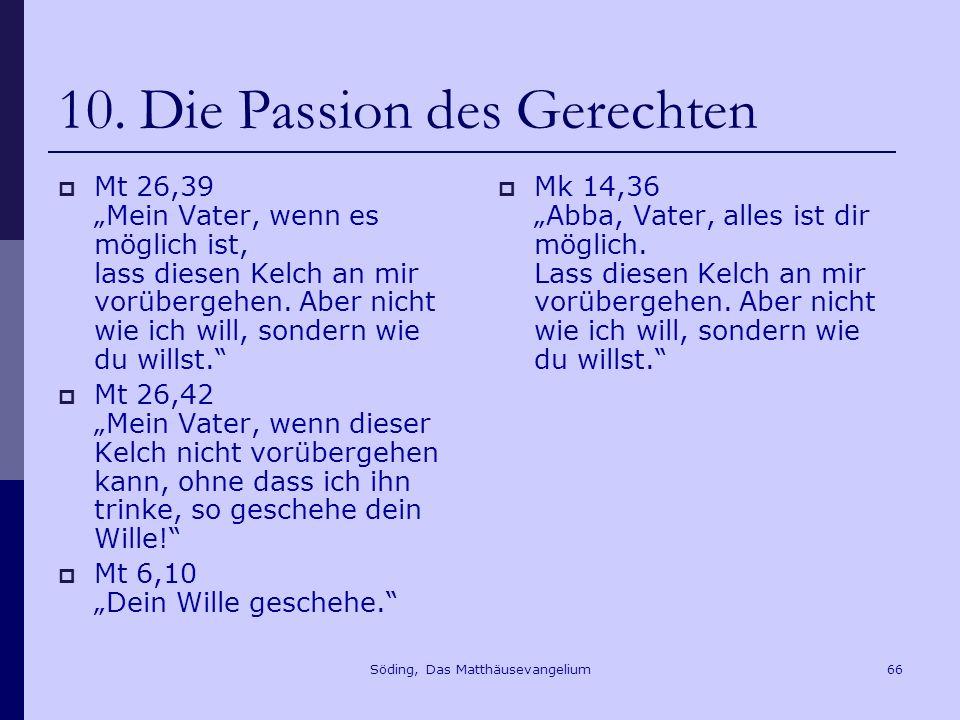 Söding, Das Matthäusevangelium66 10.