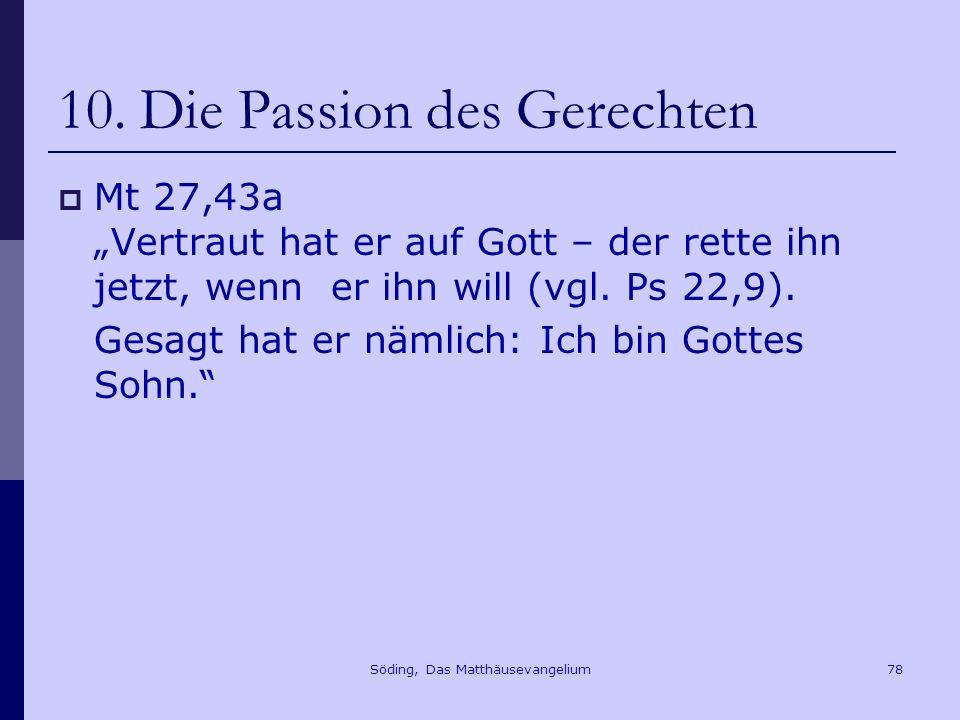 Söding, Das Matthäusevangelium78 10.