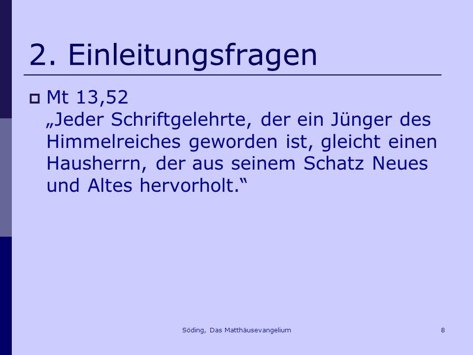 Söding, Das Matthäusevangelium79 10.Die Passion des Gerechten Mt 27,51f.