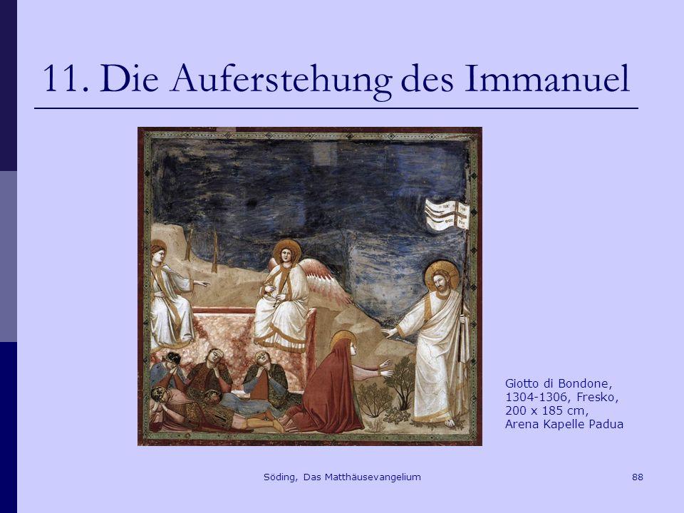 Söding, Das Matthäusevangelium88 11.