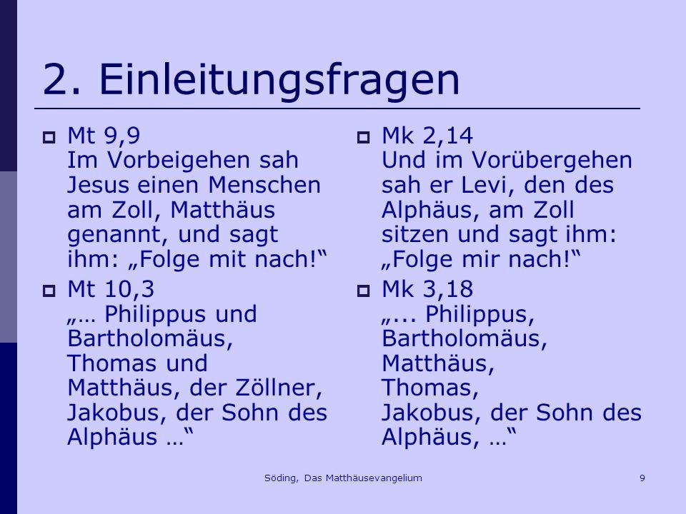 Söding, Das Matthäusevangelium30 5.Die Versuchungsgeschichte Mt 4,1f.