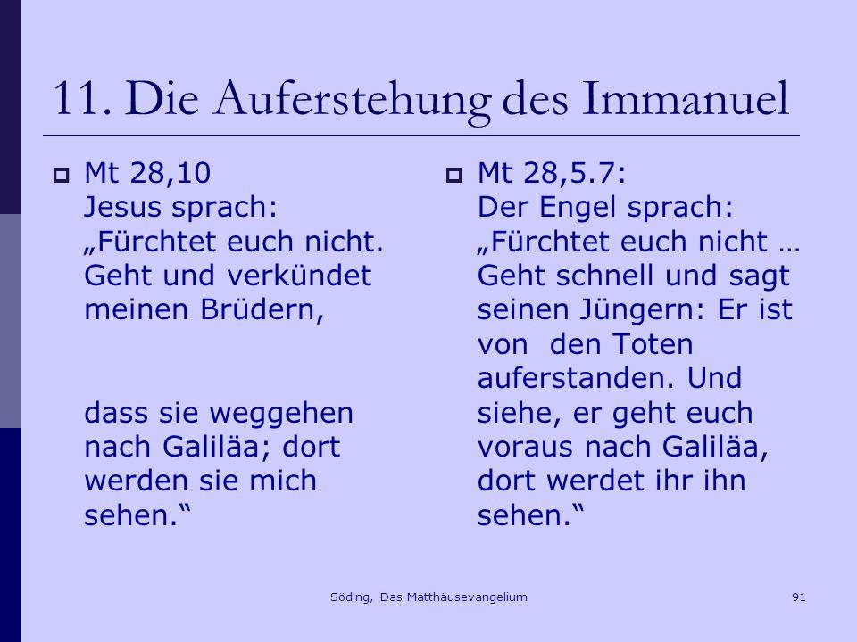 Söding, Das Matthäusevangelium91 11.