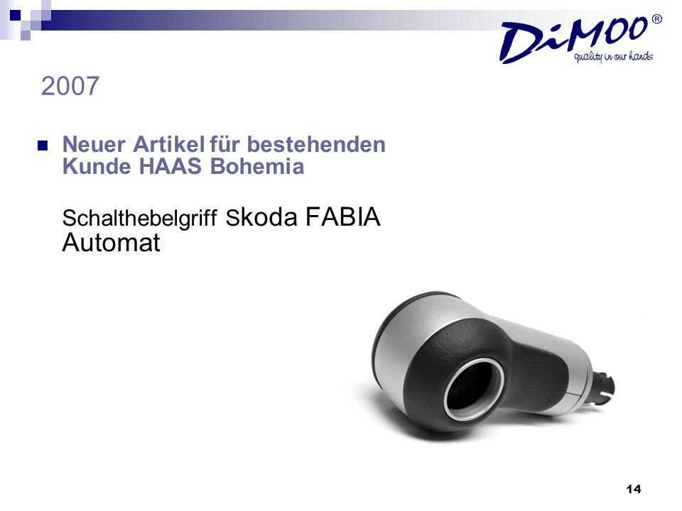 14 2007 Neuer Artikel für bestehenden Kunde HAAS Bohemia Schalthebelgriff S koda FABIA Automat
