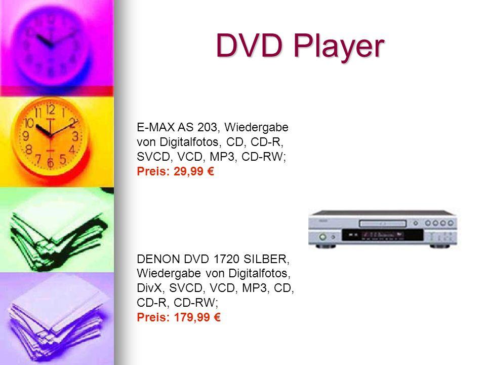 DVD Player E-MAX AS 203, Wiedergabe von Digitalfotos, CD, CD-R, SVCD, VCD, MP3, CD-RW; Preis: 29,99 DENON DVD 1720 SILBER, Wiedergabe von Digitalfotos, DivX, SVCD, VCD, MP3, CD, CD-R, CD-RW; Preis: 179,99