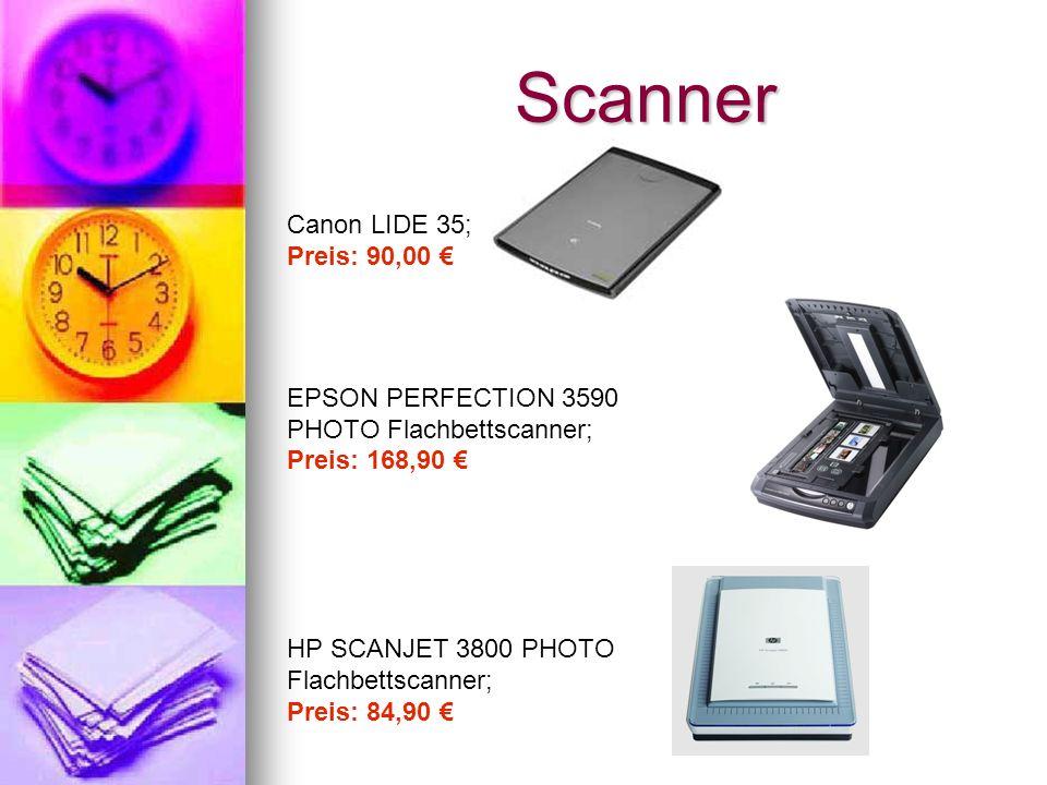 Scanner Canon LIDE 35; Preis: 90,00 EPSON PERFECTION 3590 PHOTO Flachbettscanner; Preis: 168,90 HP SCANJET 3800 PHOTO Flachbettscanner; Preis: 84,90