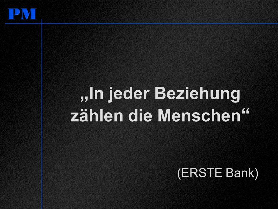 In jeder Beziehung zählen die Menschen (ERSTE Bank)