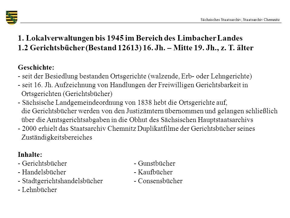 Sächsisches Staatsarchiv, Staatsarchiv Chemnitz 1. Lokalverwaltungen bis 1945 im Bereich des Limbacher Landes 1.2 Gerichtsbücher (Bestand 12613) 16. J