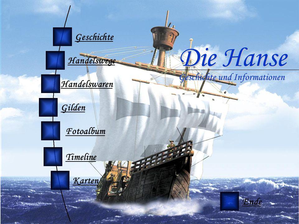 Timeline Geschichte Handelswege Handelswaren Gilden Fotoalbum Die Hanse Geschichte und Informationen Ende Karten