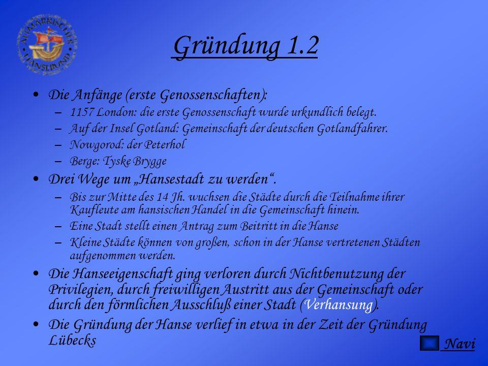 Gründung 1.2 Die Anfänge (erste Genossenschaften): –1–1157 London: die erste Genossenschaft wurde urkundlich belegt. –A–Auf der Insel Gotland: Gemeins