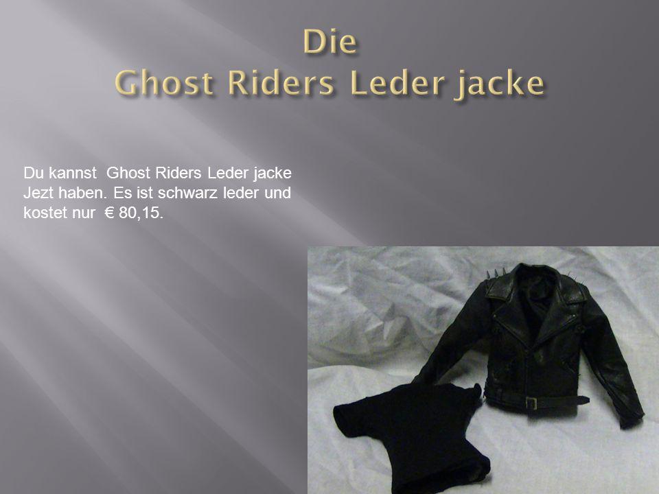 Du kannst Ghost Riders Leder jacke Jezt haben. Es ist schwarz leder und kostet nur 80,15.