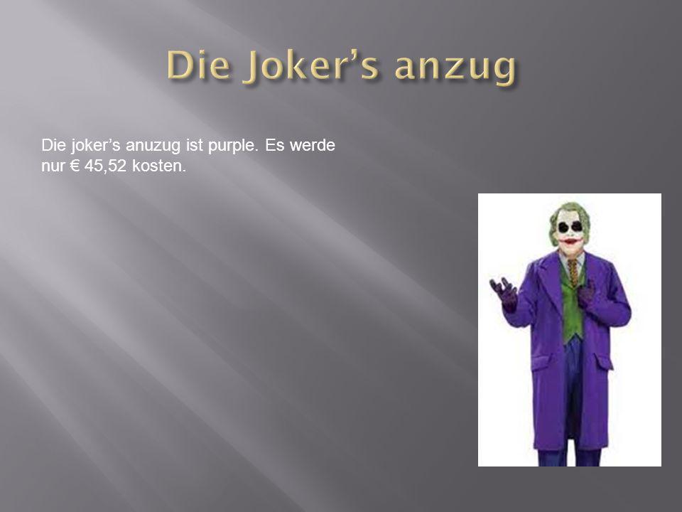 Die jokers anuzug ist purple. Es werde nur 45,52 kosten.