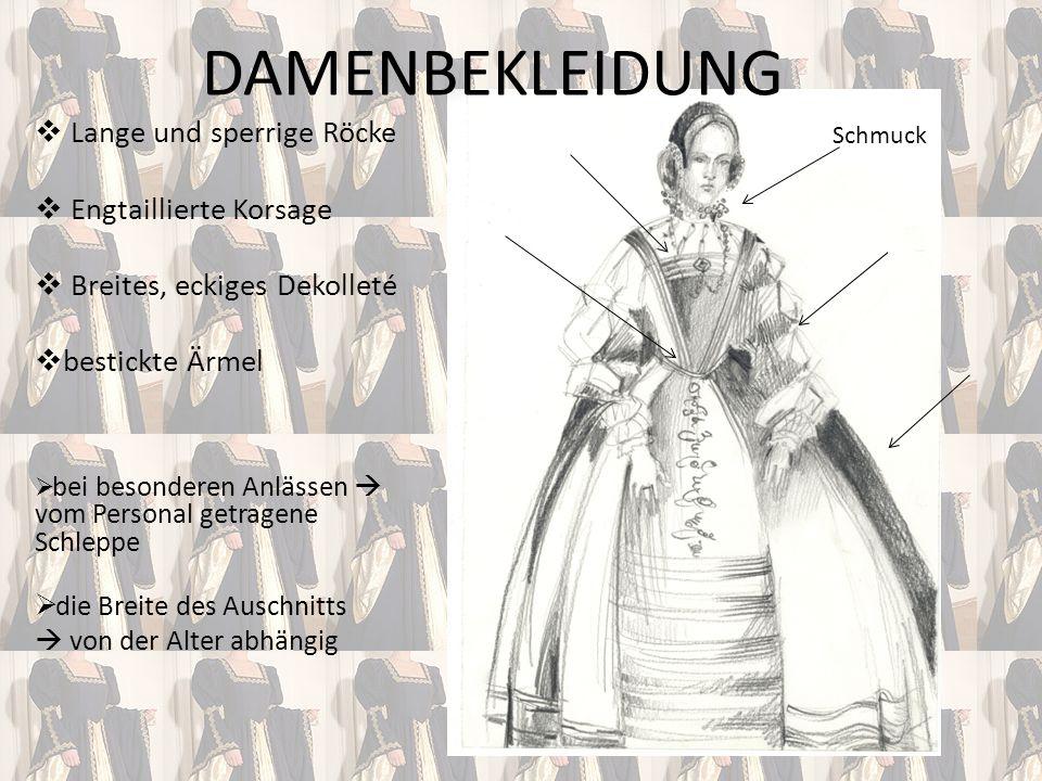 Lange und sperrige Röcke Engtaillierte Korsage Breites, eckiges Dekolleté bestickte Ärmel bei besonderen Anlässen vom Personal getragene Schleppe die