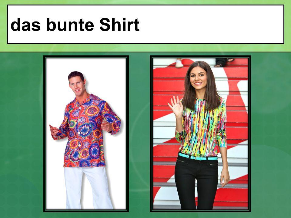 das bunte Shirt