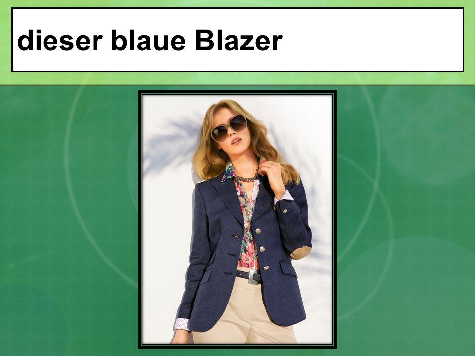 dieser blaue Blazer
