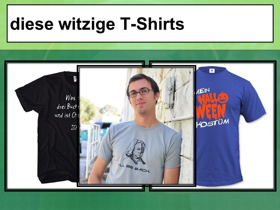 diese witzige T-Shirts
