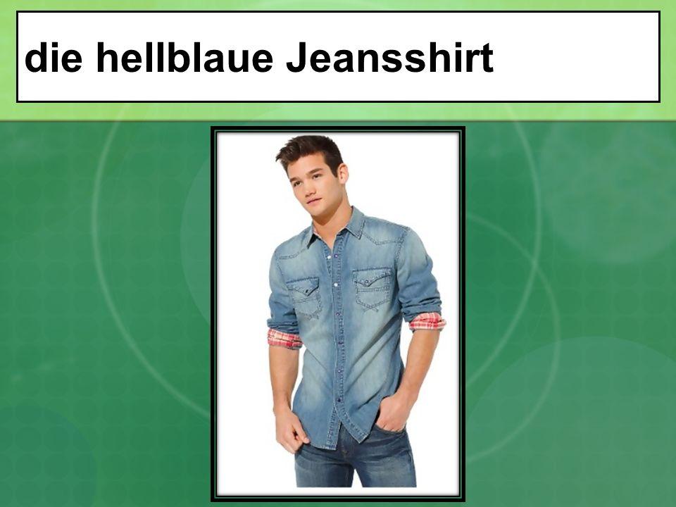 die hellblaue Jeansshirt