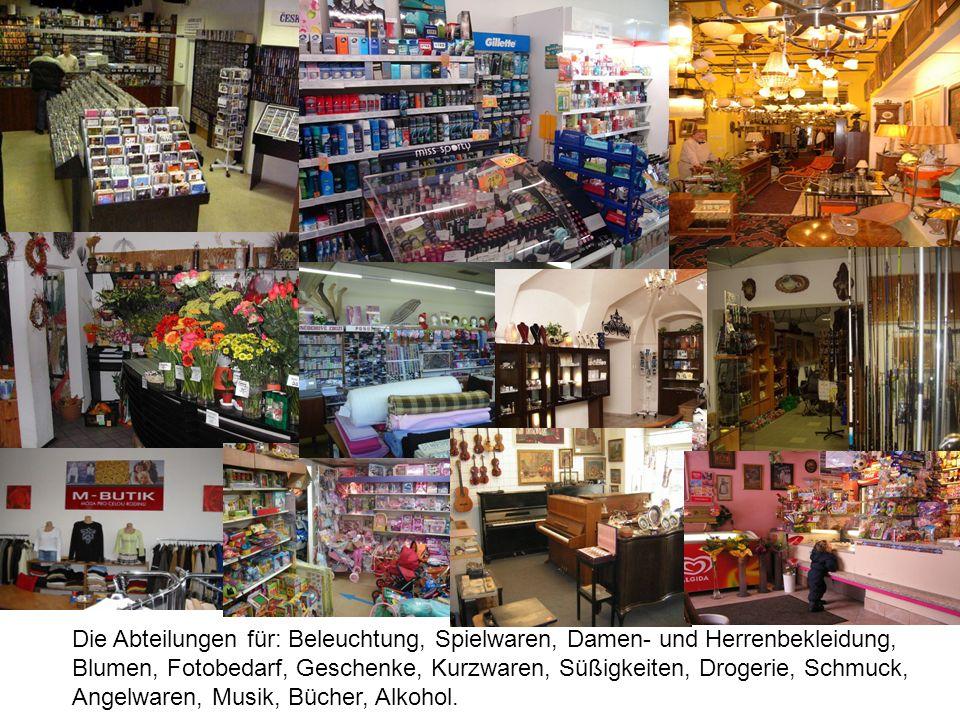 Die Abteilungen für: Beleuchtung, Spielwaren, Damen- und Herrenbekleidung, Blumen, Fotobedarf, Geschenke, Kurzwaren, Süßigkeiten, Drogerie, Schmuck, A