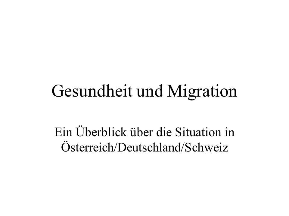 Gesundheit und Migration Ein Überblick über die Situation in Österreich/Deutschland/Schweiz