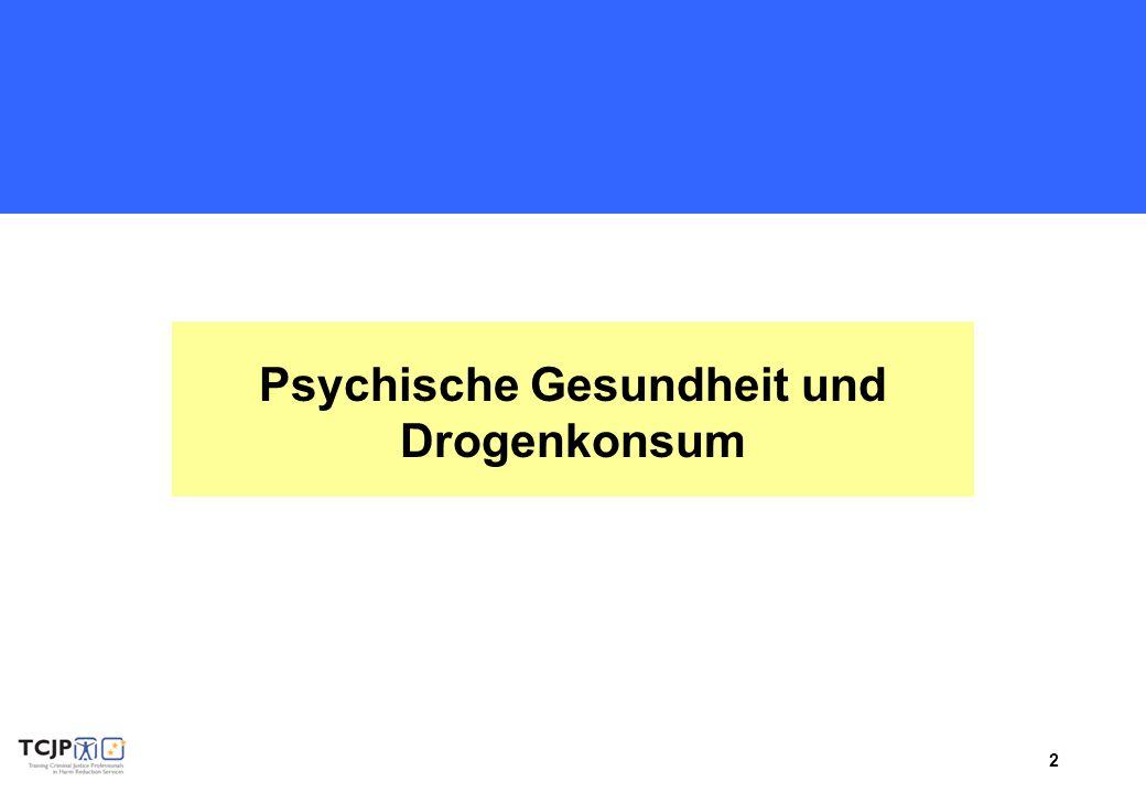 2 Psychische Gesundheit und Drogenkonsum