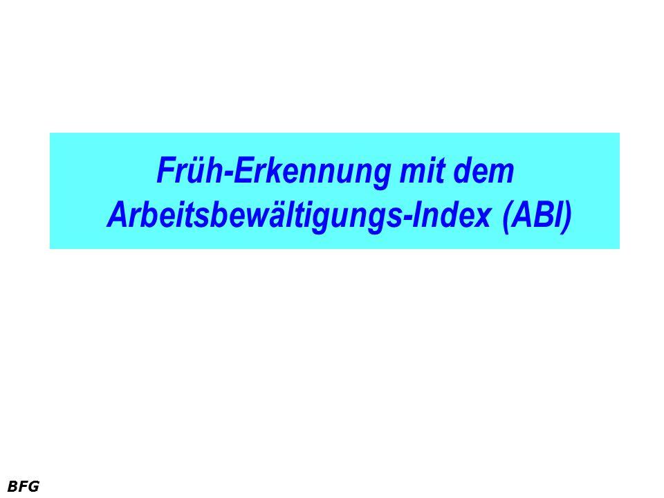 BFG Früh-Erkennung mit dem Arbeitsbewältigungs-Index (ABI)