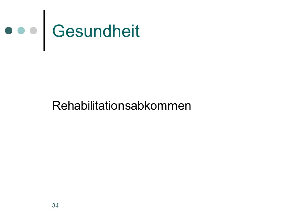 34 Gesundheit Rehabilitationsabkommen