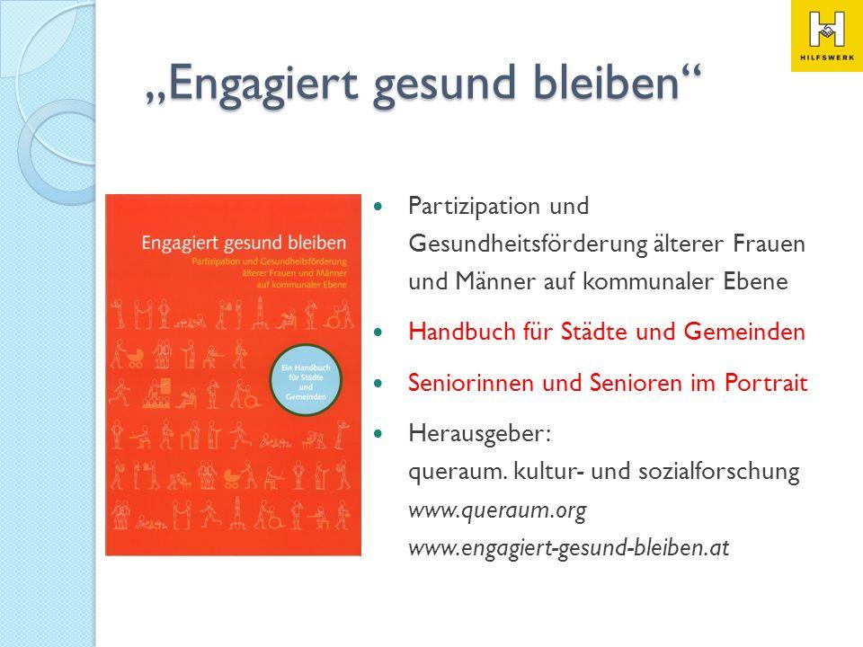 Partizipation und Gesundheitsförderung älterer Frauen und Männer auf kommunaler Ebene Handbuch für Städte und Gemeinden Seniorinnen und Senioren im Po