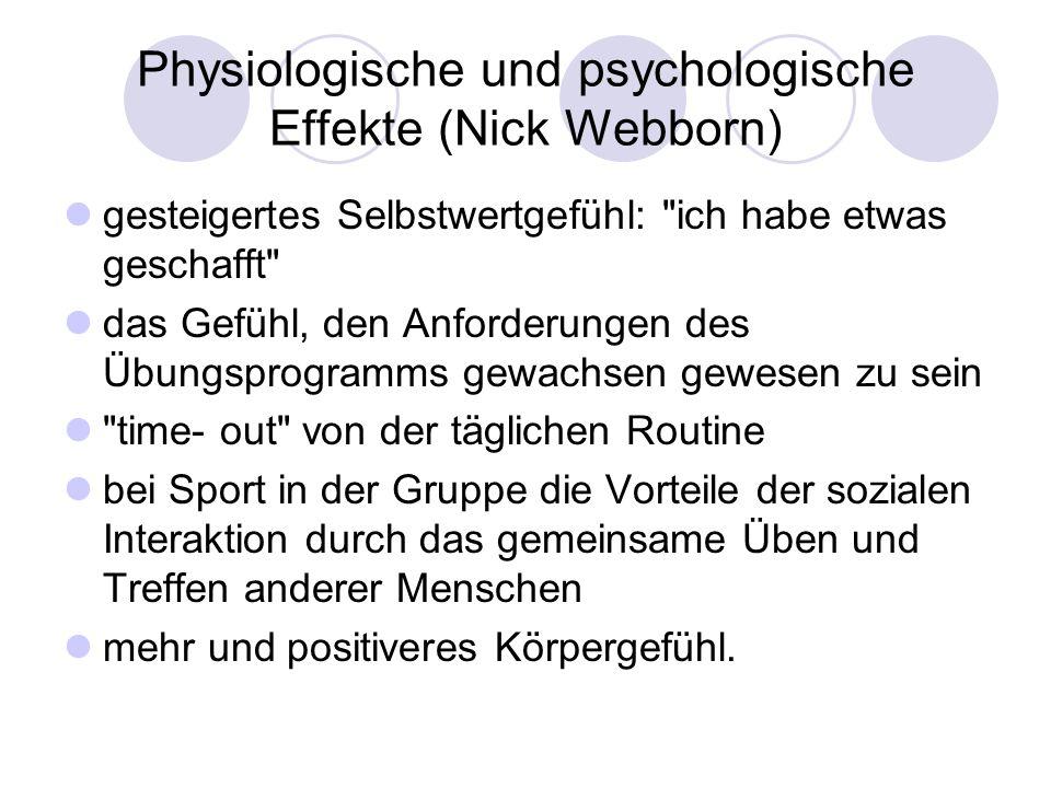 Physiologische und psychologische Effekte (Nick Webborn) gesteigertes Selbstwertgefühl:
