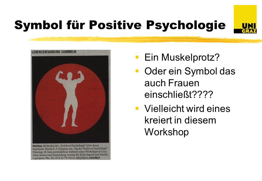 Symbol für Positive Psychologie Ein Muskelprotz.Oder ein Symbol das auch Frauen einschließt???.
