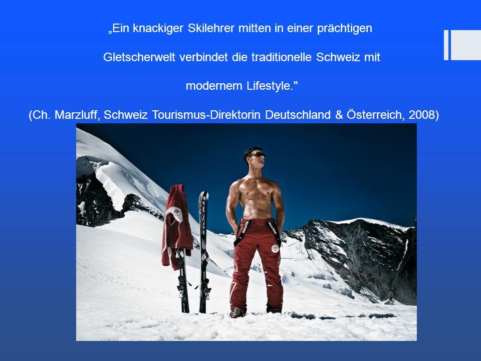 Ein knackiger Skilehrer mitten in einer prächtigen Gletscherwelt verbindet die traditionelle Schweiz mit modernem Lifestyle.