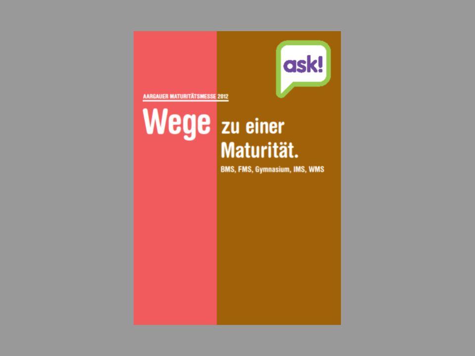 31 | Maturitätsmesse 2012 | © Beratungsdienste für Ausbildung und Beruf Aargau Wir wünschen dir eine gute Entscheidung.