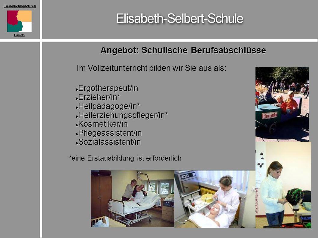 Angebot: Schulische Berufsabschlüsse Im Vollzeitunterricht bilden wir Sie aus als: Ergotherapeut/in Ergotherapeut/in Erzieher/in* Erzieher/in* Heilpäd