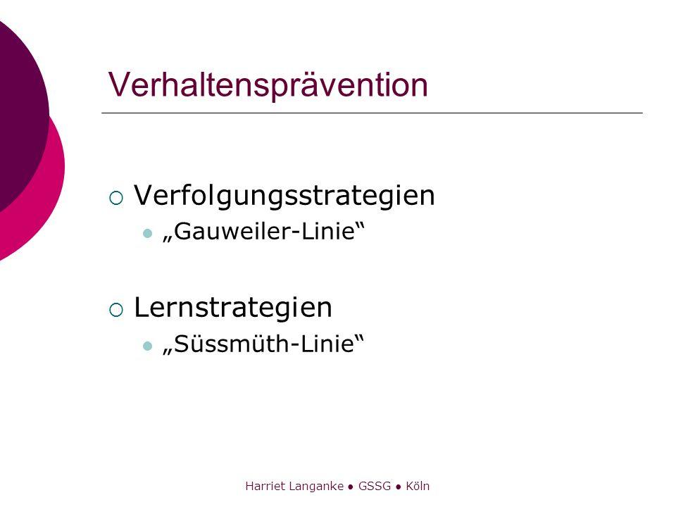 Harriet Langanke GSSG Köln Verhaltensprävention Verfolgungsstrategien Gauweiler-Linie Lernstrategien Süssmüth-Linie