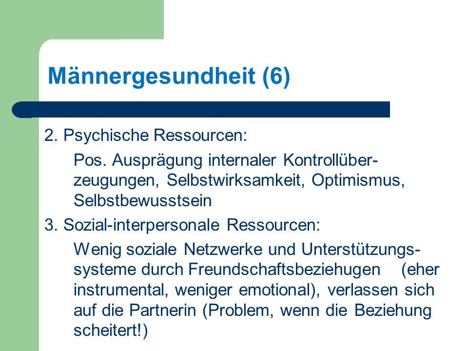 Männergesundheit (6) 2.Psychische Ressourcen: Pos.