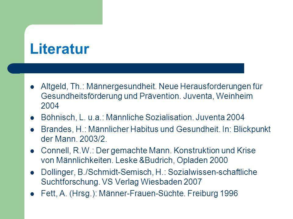Literatur Altgeld, Th.: Männergesundheit.