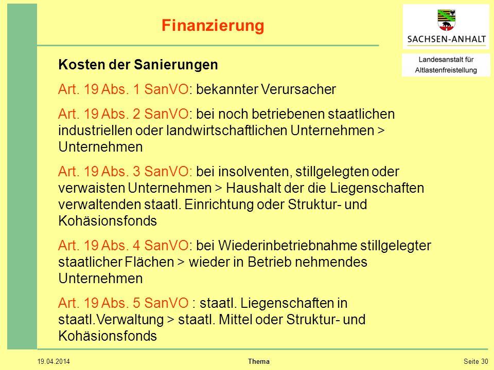 19.04.2014 ThemaSeite 30 Finanzierung Kosten der Sanierungen Art.