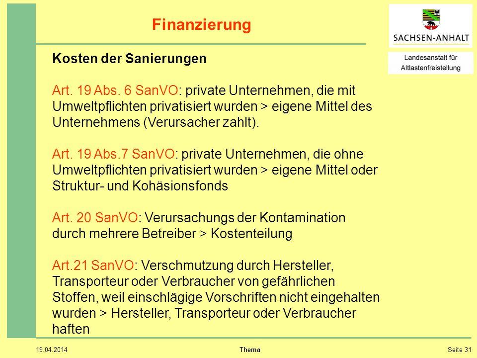19.04.2014 ThemaSeite 31 Finanzierung Kosten der Sanierungen Art.